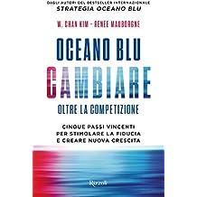 Oceano blu: cambiare (Italian Edition)