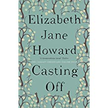 Casting Off (The Cazalet Chronicle Book 4)