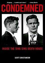 Condemned: Inside the Sing Sing Death House by Scott Christianson (2000-01-01)