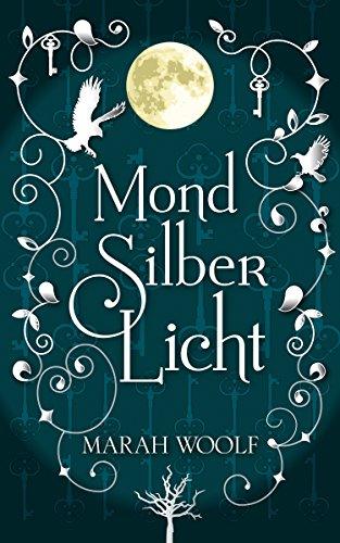 Buchseite und Rezensionen zu 'MondSilberLicht' von Marah Woolf