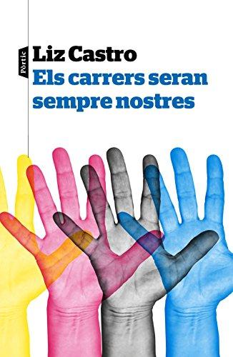 Els carrers seran sempre nostres (Catalan Edition)