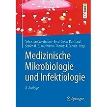 Medizinische Mikrobiologie und Infektiologie (Springer-Lehrbuch)