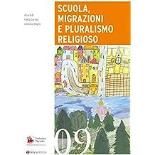 Scuola, migrazioni e pluralismo religioso