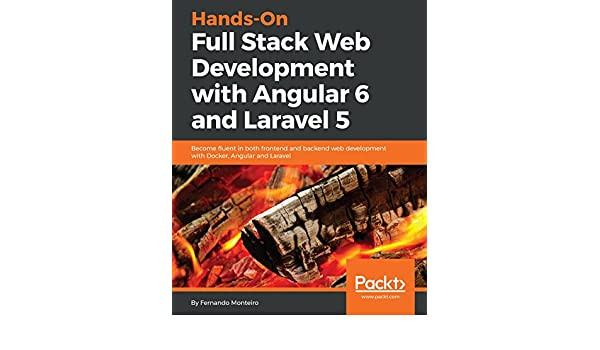 Hands-On Full Stack Web Development with Angular 6 and