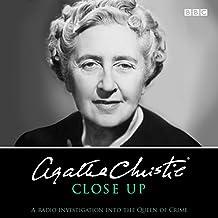 Agatha Christie Close Up: A radio investigation into the Queen of Crime (BBC Audio)