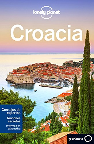 Croacia 7 (Guías de País Lonely Planet) por Peter Dragicevich