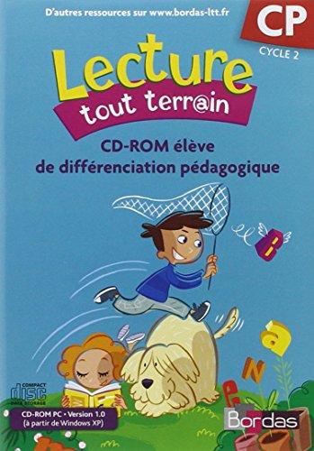 Lecture tout terrain CP : CD-ROM élève de différenciation pédagogique