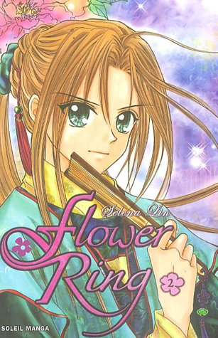 The flower Ring, Tome 2 : par Selena Lin