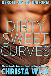 Dirty Sweet Curves (BBW Military Romance): Heroes out of Uniform (English Edition)