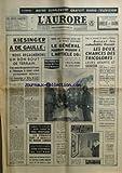 AURORE (L') [No 6960] du 14/01/1967 - kiesinger a de gaulle, nous regagnerons un bon bout de terrain - le chancelier et willy brandt regagnent bonn - roger frey persuade que le general pourrait recourir a l'article 16 en cas de defaite electorale la