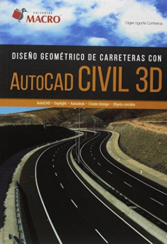 Diseño Geometrico de Carreteras con AUTOCAD CIVIL 3D por Olger Ugarte