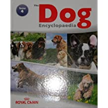 The Royal Canin Dog Encyclopedia Tome 4