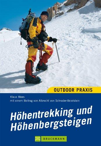 Download Höhentrekking und Höhenbergsteigen: Jenseits der 4000-Meter-Marke