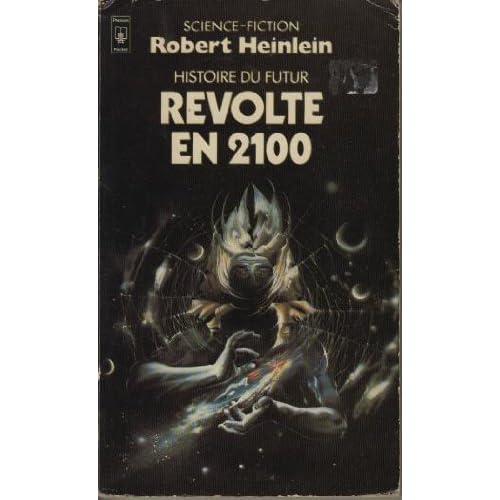 Histoire du futur, Tome 3 : Révolte en 2100