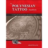 The POLYNESIAN TATTOO Handbook (English Edition)