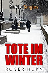Tote im Winter (Kindle Single) (German Edition)
