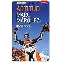 Actitud. Marc Márquez (Portàtil)