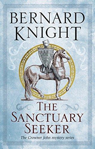 Sanctuary Seeker, The (A Crowner John Mystery)