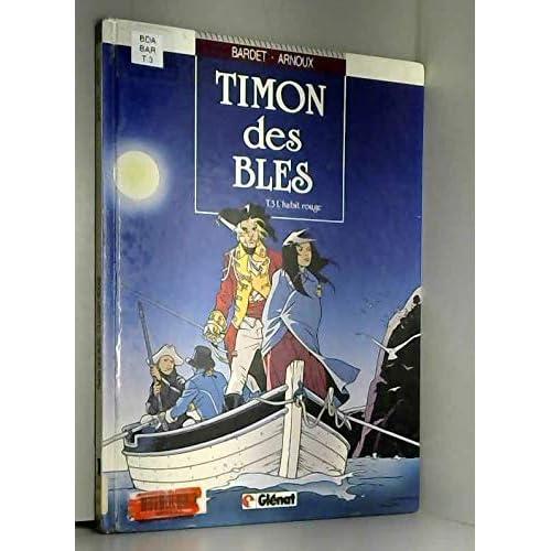 Timon des Blés  Tome 3 : L'Habit rouge