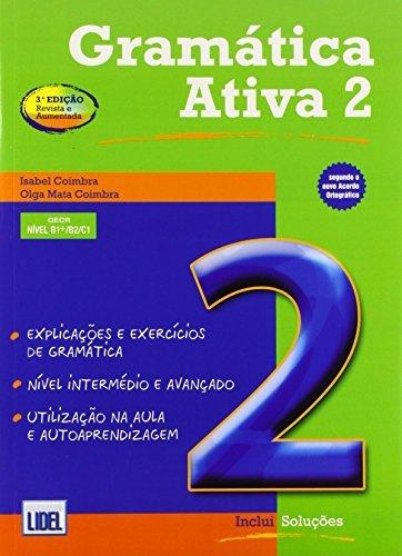 Gramatica Ativa (Segundo Acordo Ortografico): Book 2 (Levels B1, B2 and C1) New Edition by Isabel Coimbra (2012-01-20)