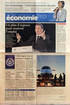 FIGARO ECONOMIE (LE) N? 19983 du 29-10-2008 LOI ANTIPIRATAGE - UNIVERSAL PREND LES DEVANTS UN PLAN D'URGENCE POUR SOUTENIR L'EMPLOI - SARKOZY ELVIS PRESLEY EST LE MORT LE MIEUX PAYE DES ETATS-UNIS VOLKSWAGEN - STAR DE LA BOURSE MALGRE LUI LA SNCF TENTE DE RENDRE SES TARIFS PLUS CLAIRS COUP DE TABAC SUR LES VALEURS FINANCIERES WHIRLPOOL VA SUPPRIMER 5000 EMPLOIS DANS LE MOND par Collectif