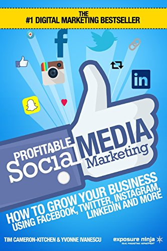 profitable-social-media-marketing-how-to-grow-your-business-using-facebook-twitter-instagram-linkedi