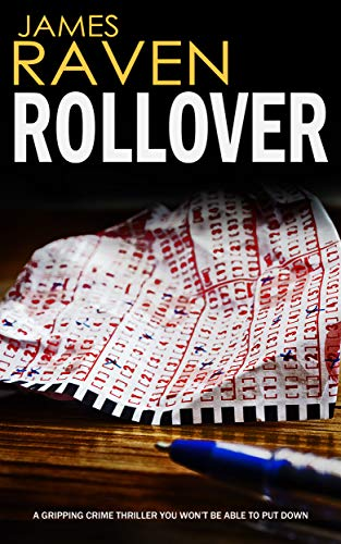 ROLLOVER a gripping crime thriller you won't be able to put down (Detective Jeff Temple Book 1) by [RAVEN, JAMES]