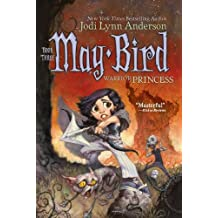 May Bird, Warrior Princess: Book Three