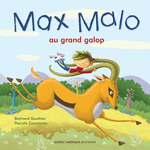 Max Malo 01 - Max Malo au grand galop (French Edition)
