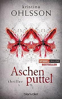 Aschenputtel: Thriller (Fredrika Bergmann 1)