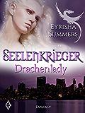 Seelenkrieger - Drachenlady: Band 2 der Fantasy-Romance-Saga (German Edition)