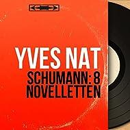 Schumann: 8 Novelletten (Mono Version)