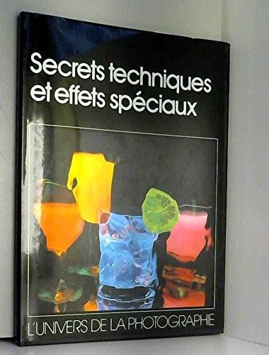Secrets techniques et effets spéciaux