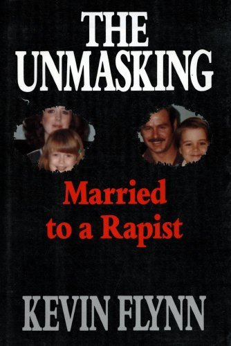 The UNMASKING MARRIED TO A RAPIST by Michael Flynn (1993-02-08)
