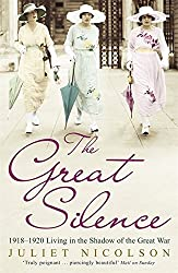 The Great Silence by Juliet Nicolson (2010-05-27)