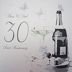Idea Regalo - WHITE COTTON CARDS-Grande Mum and Dad anniversario di matrimonio (anniversario di perla), 30° Anniversario, realizzato a mano, motivo Champagne e cioccolatini, colore: bianco