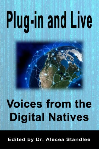 plug-in-and-live-voices-from-the-digital-natives-english-edition