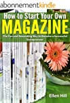 How to Start Your Own Magazine: The F...