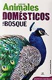 Guía de Animales Domésticos y del Bosque (Apuntes de la Naturaleza)