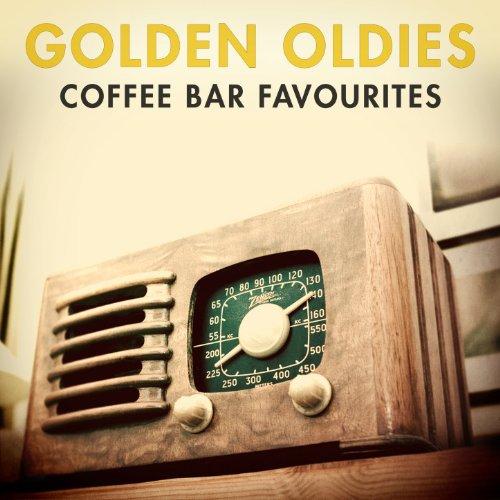 Golden Oldies - Coffee Bar Fav...