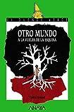 Otro mundo a la vuelta de la esquina (Literatura Infantil (6-11 Años) - El Duende Verde)