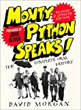 Monty Python Speaks! Revised and Updated Edition: The Complete Oral History Bild
