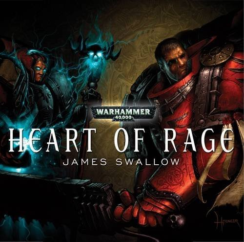 Heart of Rage (Warhammer 40000) by James Swallow (2009-06-15) par James Swallow;