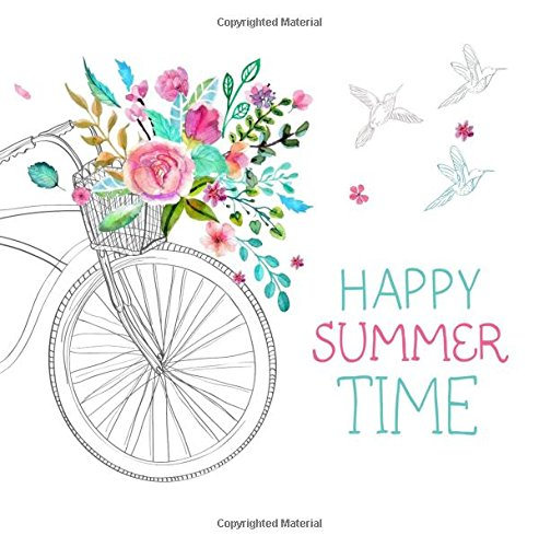 Happy Summer Time: Summer Holiday Journal for Girls