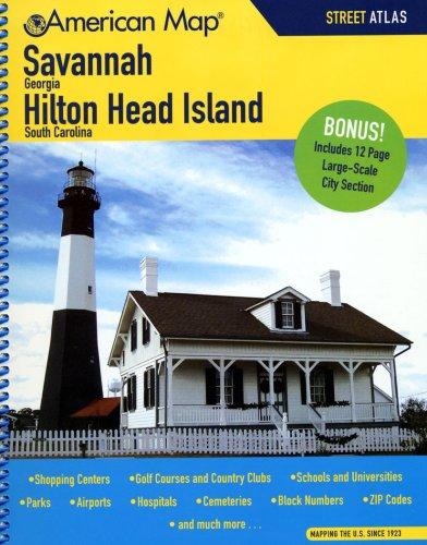 Savannah/Hilton Head Island Street Atals: Georgia/South Carolina (American Map)