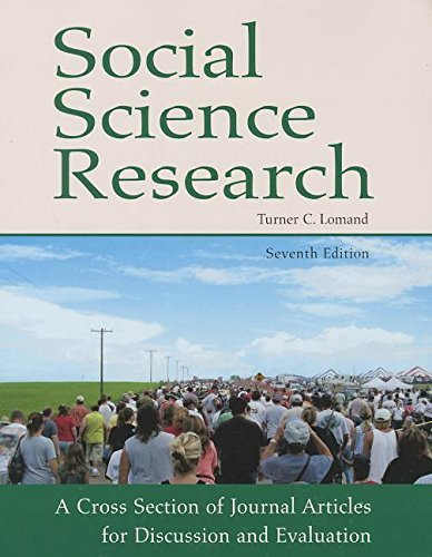 Social Science Research: A Cross Section of Journal Articles for Discussion and Evaluation (2012-04-01)