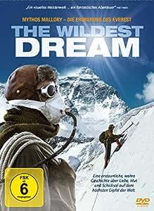 The Wildest Dream - Mythos Mallory: Die Eroberung des Everest