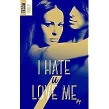 I hate U love me - tome 1