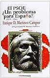 El PSOE ¿Un problema para España? (1870-1936) (Historia del PSOE)