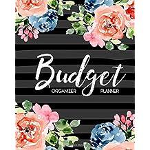Budget Planner Organizer: Beautiful Floral Watercolor 12 Month Budget Planner Journal Notebook Finance Planner, Money Organizer, Debt Tracker